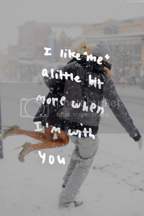 LE LOVE BLOG LOVE IMAGE PHOTO COUPLE IN THE SNOW LOVE QUOTE I LIKE ME A LITTLE BIT MORE WHEN IM WITH YOU CHERRYBAM photo LELOVEBLOGPHOTOQUOTEILIKEMEALITTLEBITMOREWHENIMWITHYOUCHERRYBAM_zps343ba4f0.png
