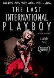 The Last International Playboy | filmes-netflix.blogspot.com