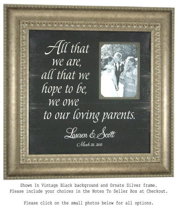 Personalized Picture Frame All That We Are Parents Of The Bride