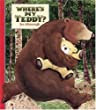 Jez Alborough: Where's my Teddy?