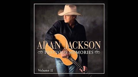 O How I Love Jesus Lyrics Alan Jackson
