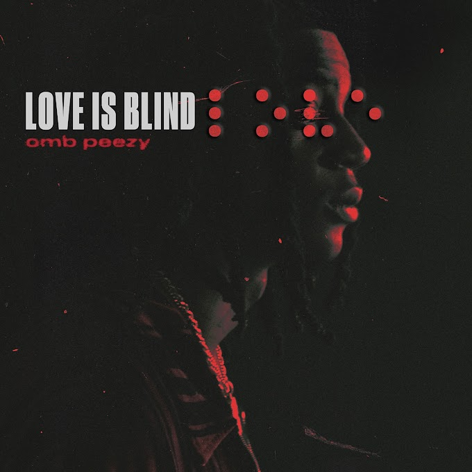 OMB Peezy - Love Is Blind (Clean / Explicit) - Single [iTunes Plus AAC M4A]