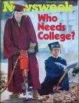 newsweek-who-needs-college