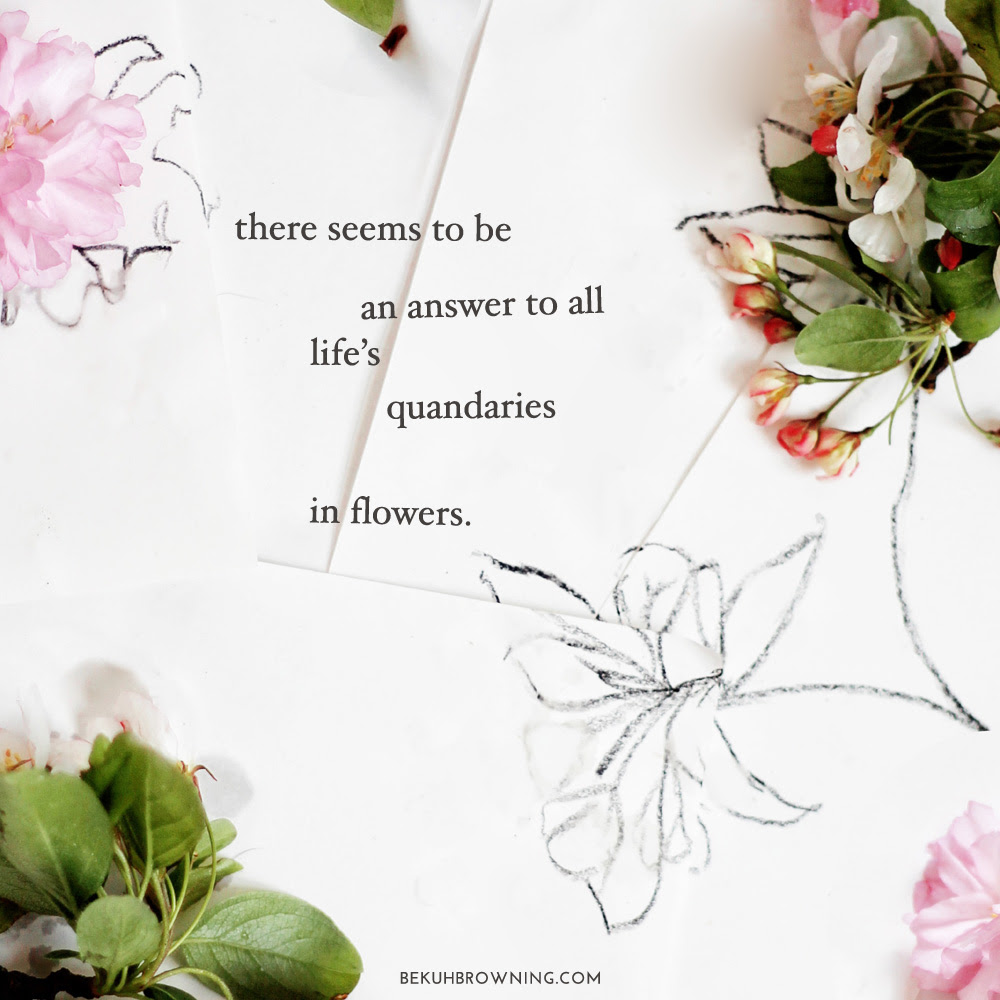 My Favorite Quotes On Flowers Chatham St House