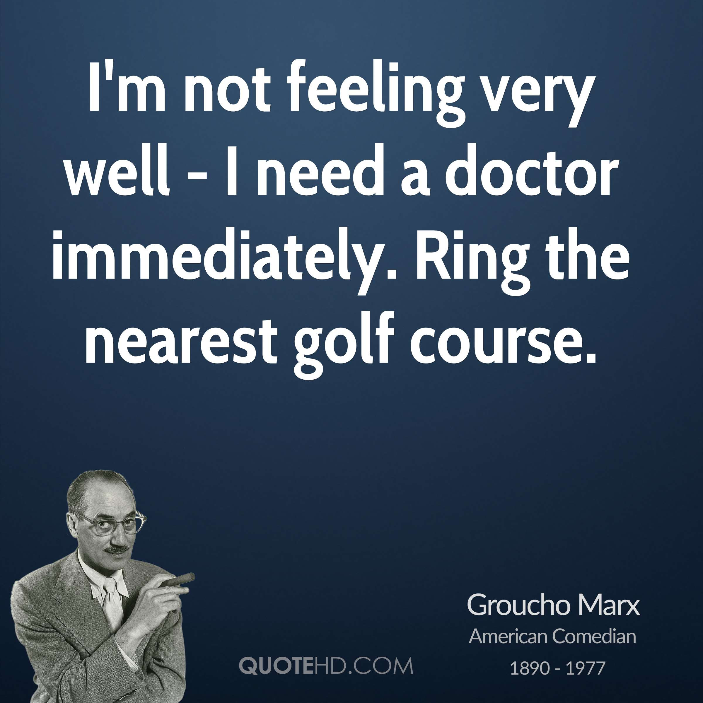 Groucho Marx Medical Quotes Quotehd