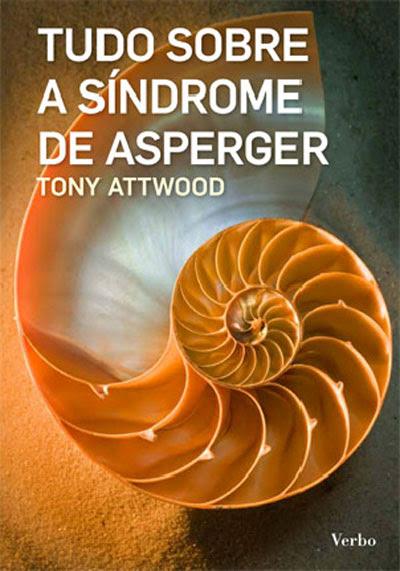 Resultado de imagem para livro tudo sobre a síndrome de asperger tony