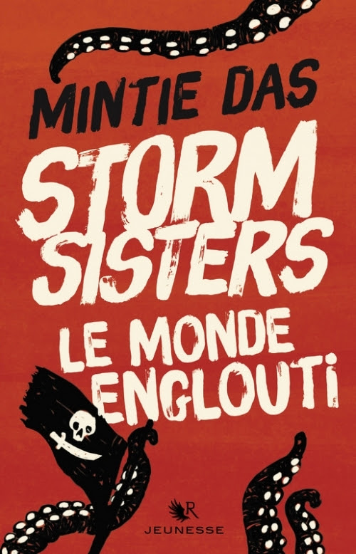 Couverture Storm Sisters, tome 1 : Le Monde englouti