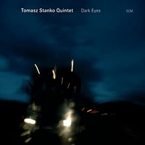 Tomasz Stanko: Dark Eyes cover