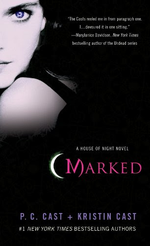 Marked (House of Night, Book 1) (House of Night Novels) by P. C. Cast