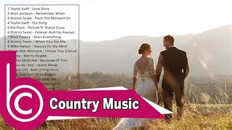Best Country Wedding Songs   Best Country Love Songs For
