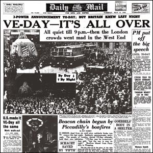 Daily Mail Front Page 8th May 1945 Headline Ve Day Its All