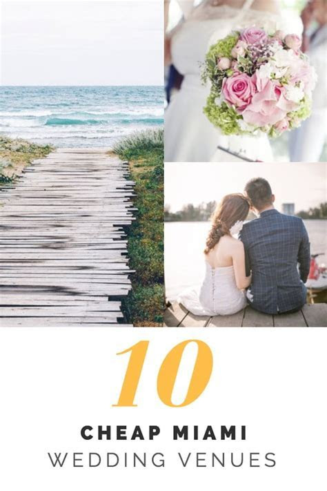10 Cheap Miami Wedding Venues ? Cheap Ways To