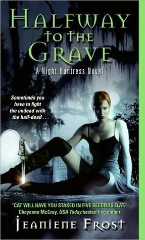 Halfway to the Grave (Night Huntress Series #1)