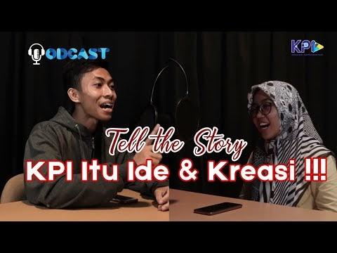 Tell The Story - KPI IPMAFA Itu Ide dan Kreasi !!
