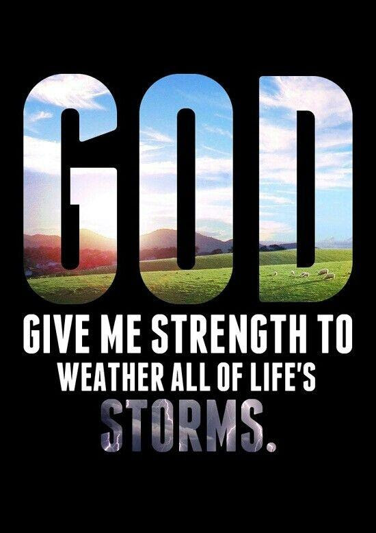 Lord Give Me Strength Quote Quote Number 656829 Picture Quotes