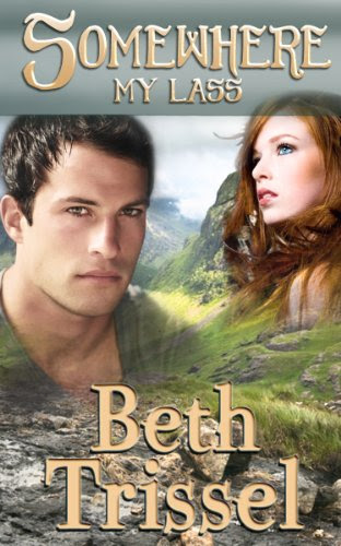 Somewhere My Lass (Somewhere In Time) by Beth Trissel