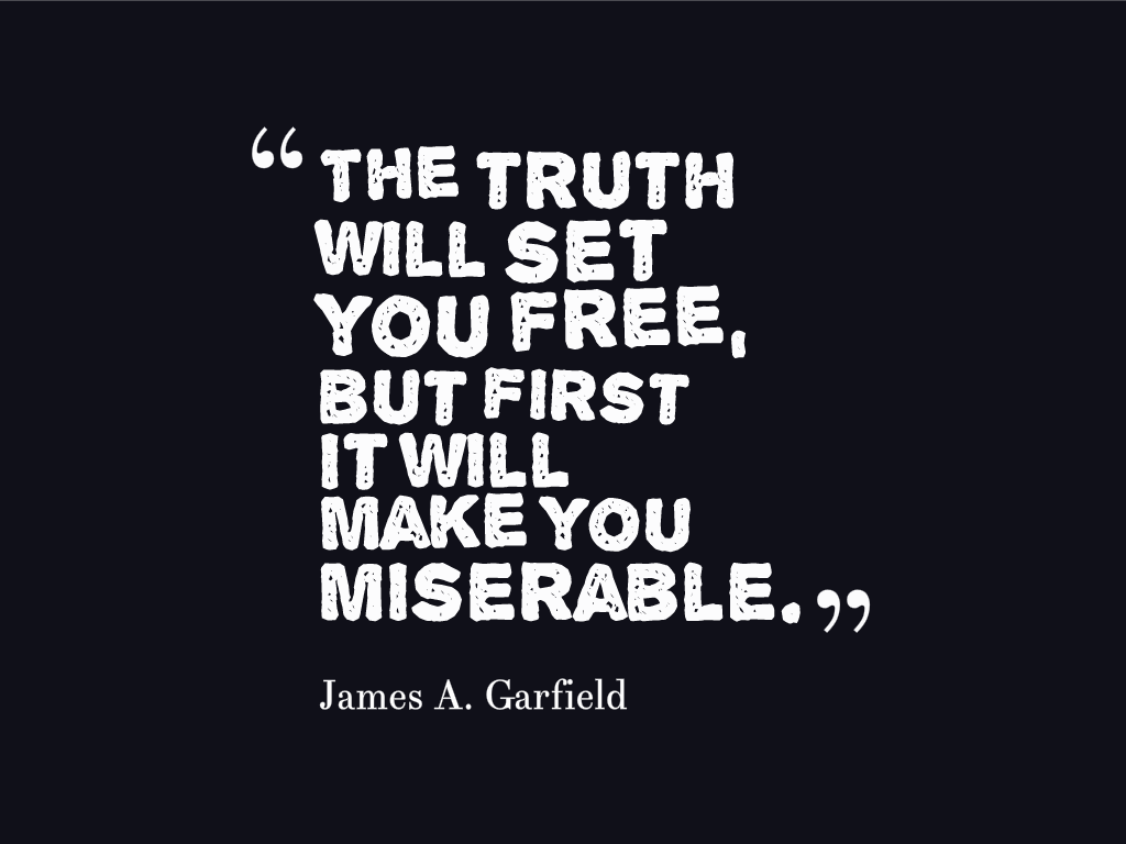 Quotes About Real Truth 189 Quotes