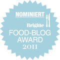 Nominiert für den BRIGITTE-Food-Blog-Award