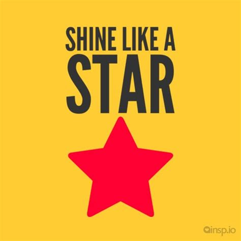 You Shine Like A Star Quotes