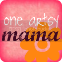 One Artsy Mama