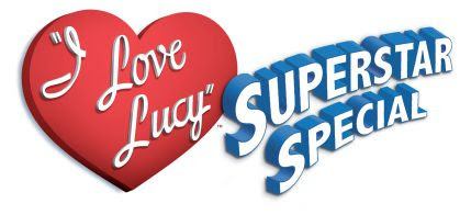 I Love Lucy Superstar Special
