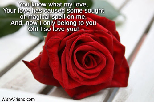 You Know What My Love Your Love Romantic Message