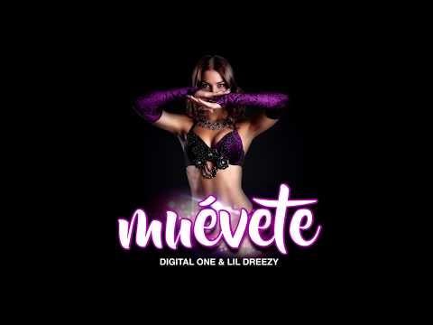 Digital One – Muevete (Prod. Lil Dreezy Y Digital One)