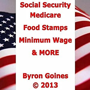 Social Security Medicare Food Stamps Minimum Wage & MORE