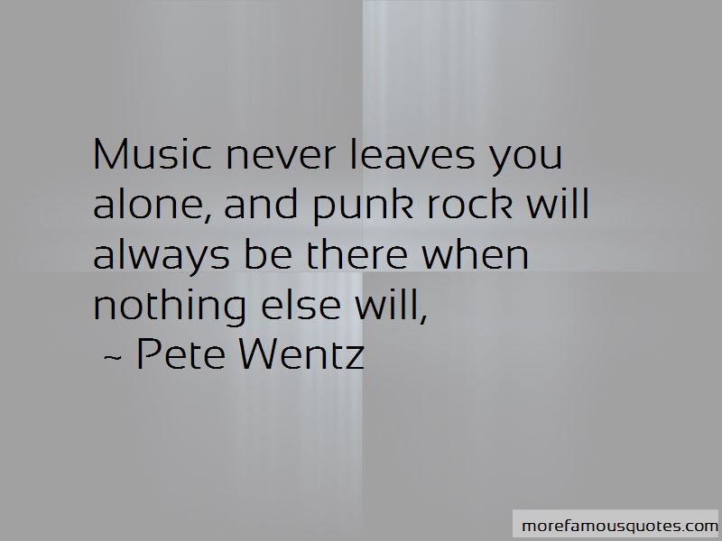 Pete Wentz Quotes Top 150 Famous Quotes By Pete Wentz