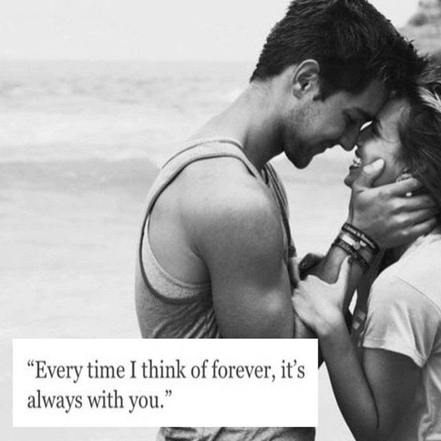 Every Time I Think Of Forever Its Always With You Pictures Photos