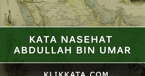 nasehat abdullah bin umar kata kata bijak islami