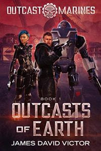 Outcasts of the Earth by James David Victor