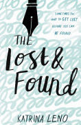 Title: The Lost & Found, Author: Katrina Leno