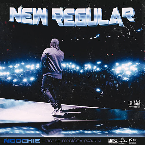 [Mixtape] @noochiemusic - New Regular