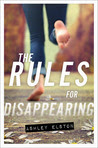 The Rules for Disappearing (The Rules for Disappearing #1)