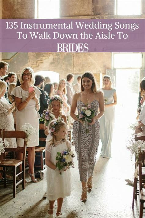 135 Instrumental Wedding Songs To Walk Down the Aisle To