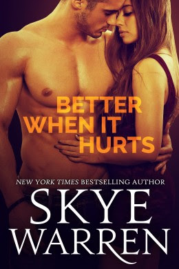 Blitz: Better When It Hurts by Skye Warren