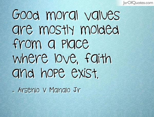 Quotes About Moral Values 91 Quotes