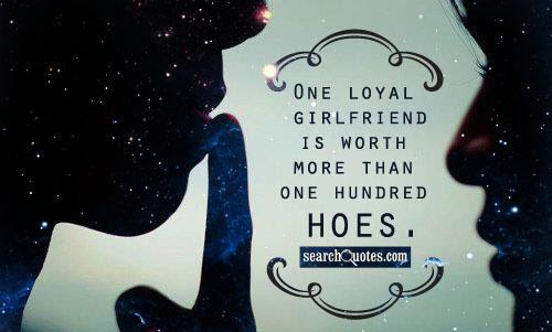 Faithful Loyal Girlfriend Quotes Quotations Sayings 2019