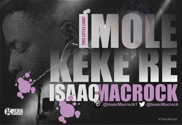 MUSIC: Isaac Macrock -  IMOLE KEKE'RE (This Little light) (Prod. Strategy) |@IsaacMacrock1