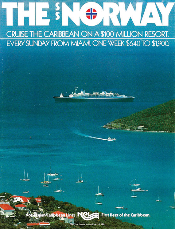 The  Norway, acquired in 1979, was advertised by Norwegian Cruise Line as a $100 million resort.