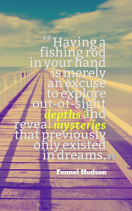 60 Inspirational Fishing Quotes Planet Of Success