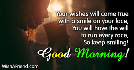 Your Wishes Will Come True With Good Morning Message