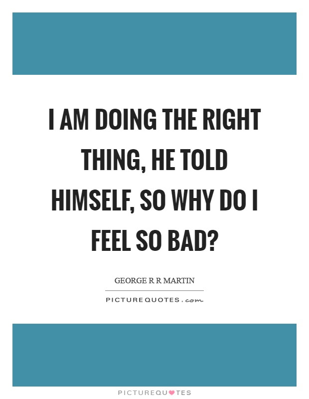 Right Thing Quotes Sayings Right Thing Picture Quotes Page 4