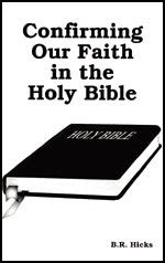 Confirming Our Faith in the Holy Bible