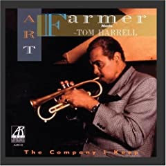 The Company I Keep: Art Farmer Meets Tom Harrell cover