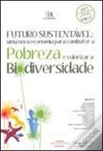 Futuro Sustentável: Uma Nova Economia para Combater a Pobreza e Valorizar a Biodiversidade