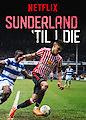 Sunderland 'Til I Die - Season 1