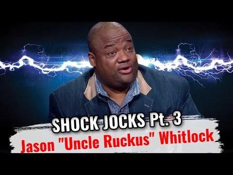 Jason Whitlock Proves Once Again Why Nobody Likes Him | Shock Jocks Pt. ...