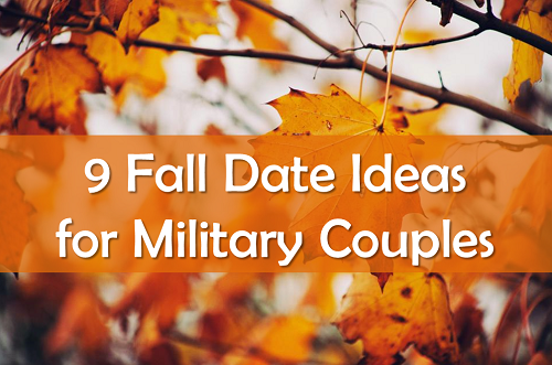 9 Fall Date Ideas For Military Couples Usmc Life